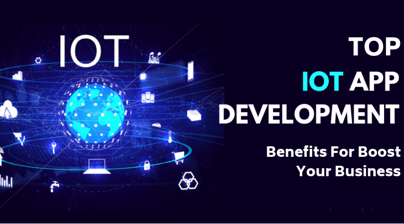 Mobile App Development and IoT- Right Blend to Boost Your Business