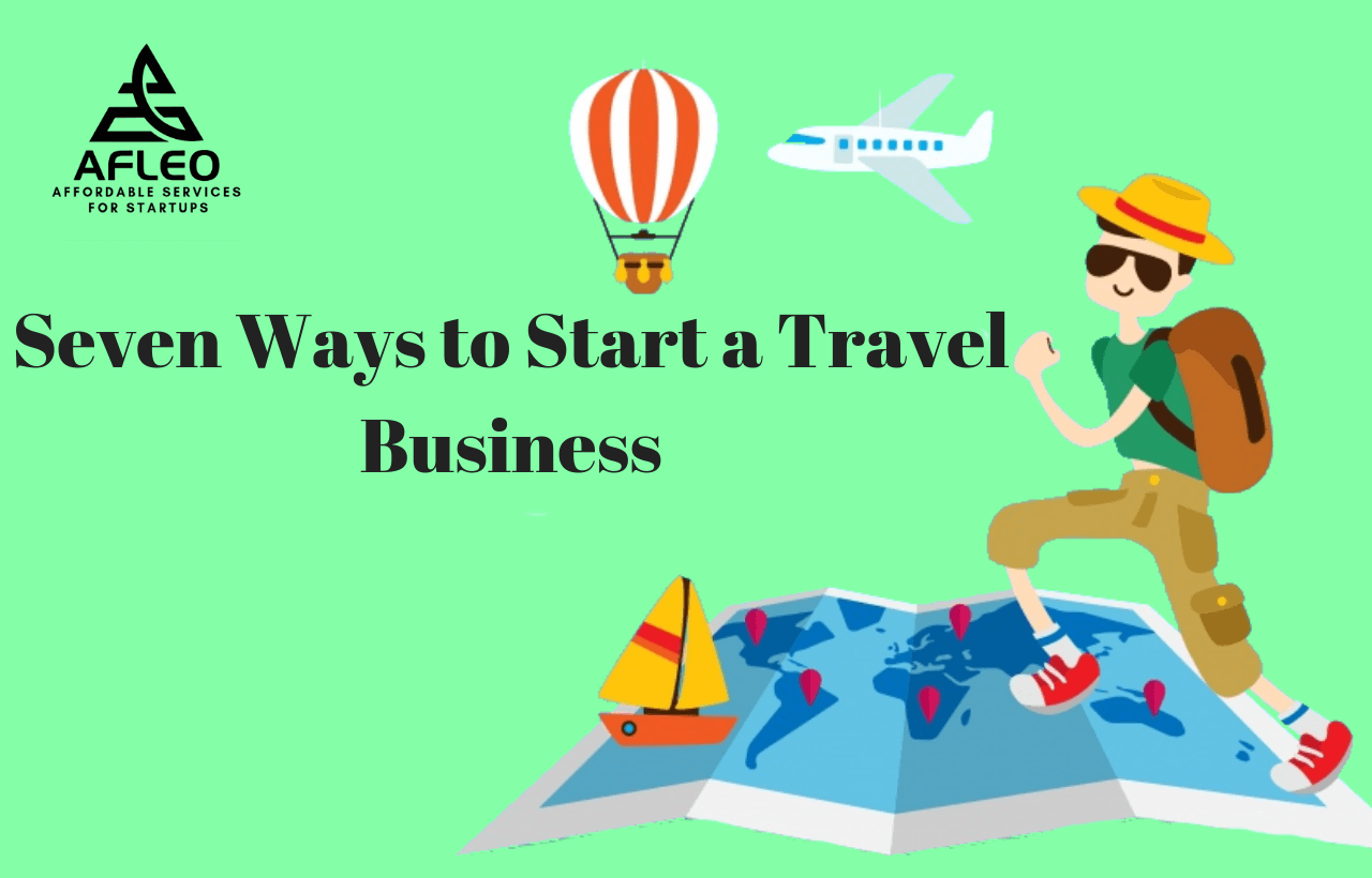 Seven Ways to Start a Travel Business