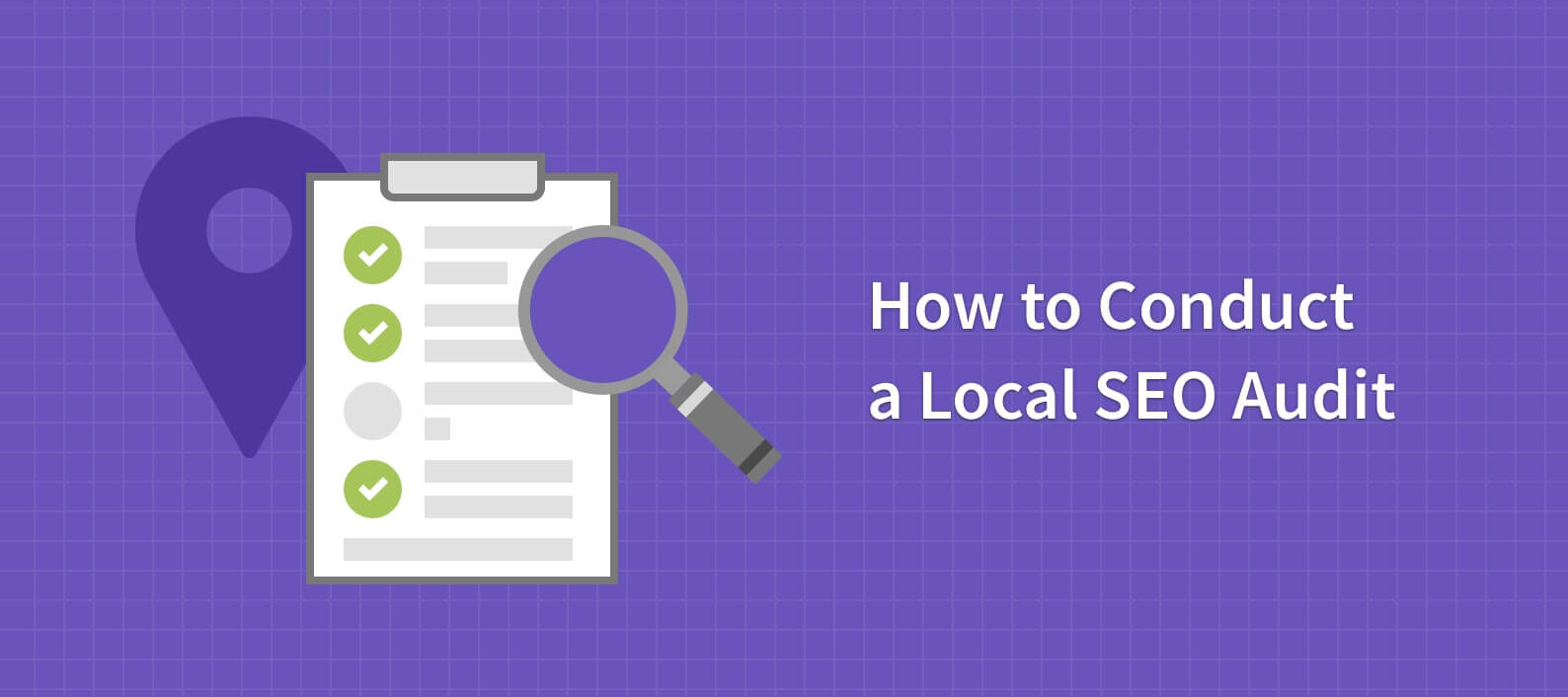 5 Areas to Audit on Local Sites to Create Stronger SEO Foundation