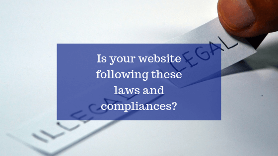 Is your website following these laws and compliances?