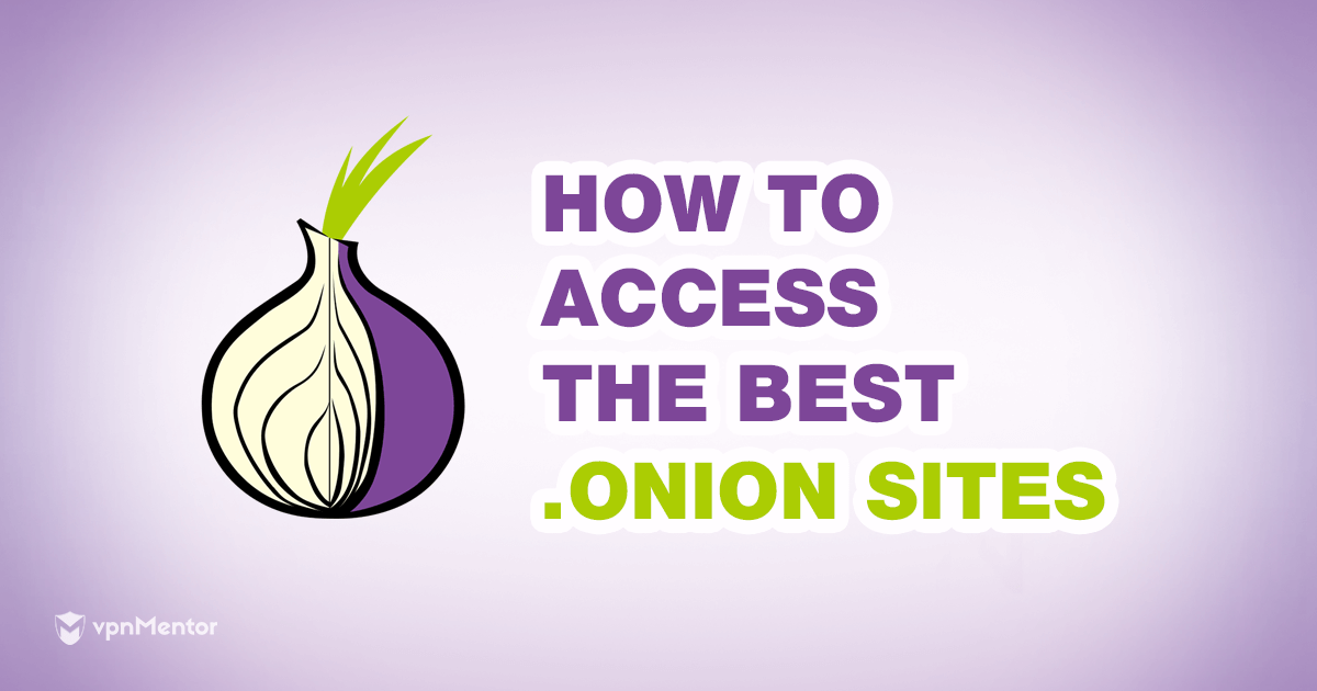 How to Access the Onion Websites?